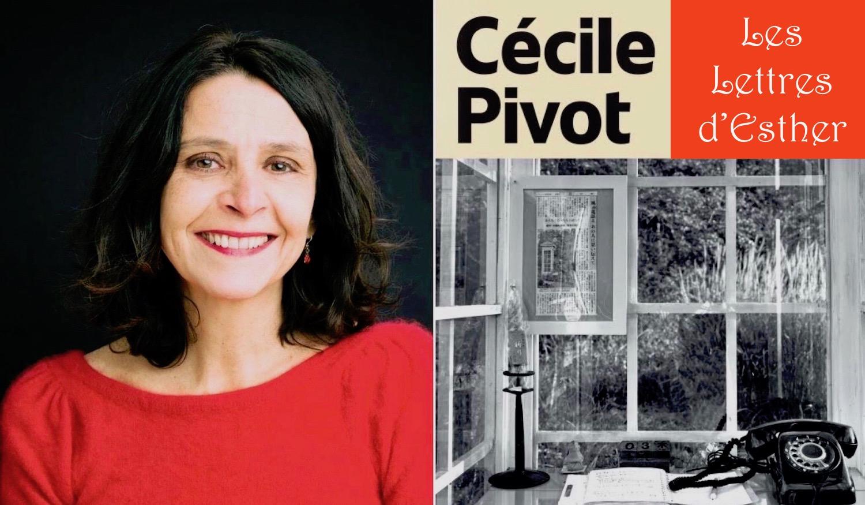 Les lettres d'Esther, Cécile Pivot, Pascale Rousseau, septembre 2020