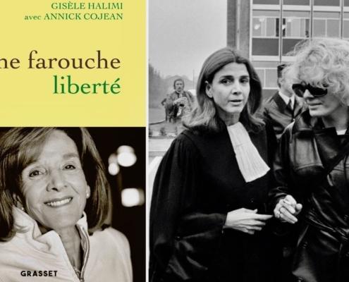 une farouche liberté, Annick Cojean et Gisèle Halimi, Pascale Rousseau, octobre 2020