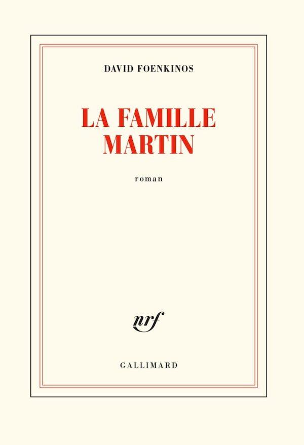 LA FAMILLE MARTIN, DAVID FOENKINOS, PASCALE ROUSSEAU, NOVEMBRE 2020