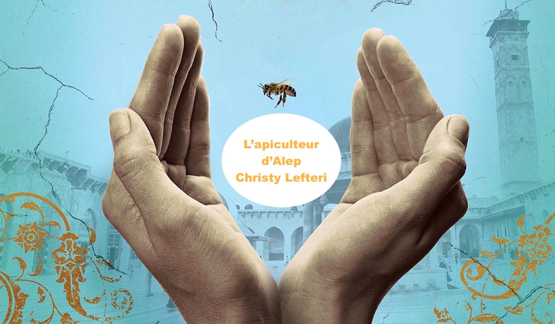 L'apiculteur d'Alep, Christy Lefteri, Pascale Rousseau, janvier 2021