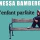L'enfant parfaite, Vanessa Bamberger, Pascale Rousseau